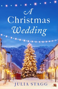 A Christmas Wedding by Julia Stagg