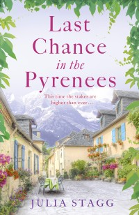 Last Chance in the Pyrenees by Julia Stagg